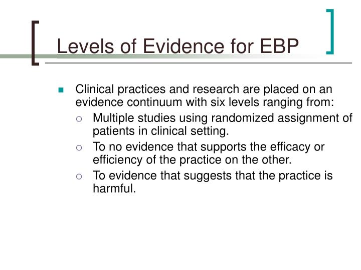 Levels of Evidence for EBP