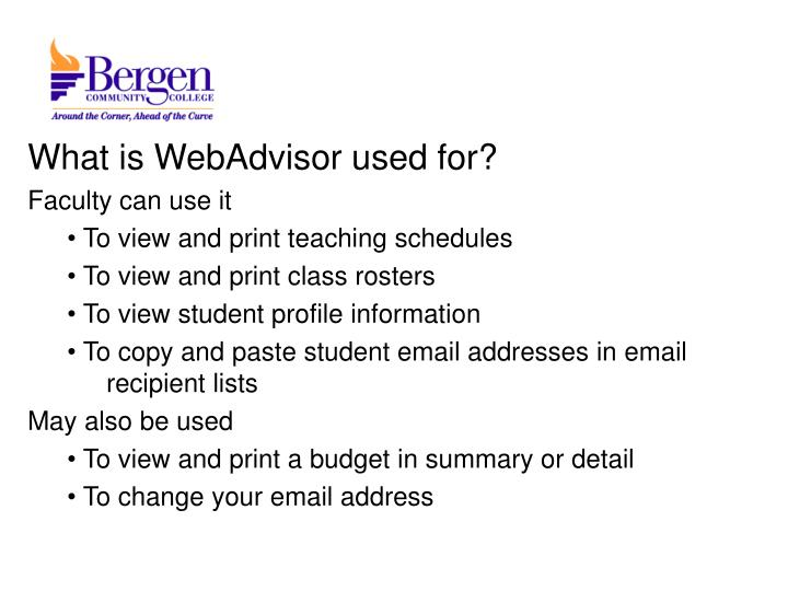 What is WebAdvisor used for?