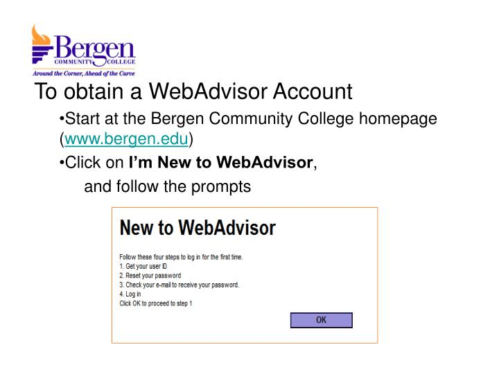 To obtain a WebAdvisor Account