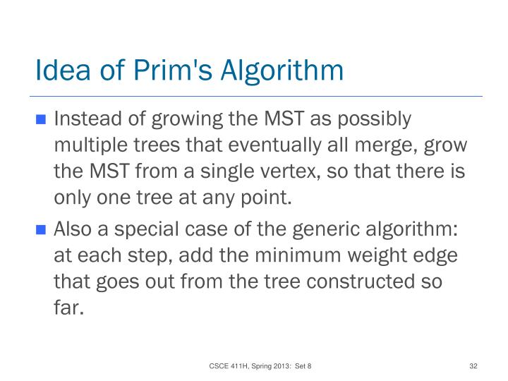 Idea of Prim's Algorithm