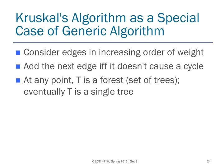 Kruskal's Algorithm as a Special Case of Generic Algorithm