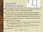spring model damping force details