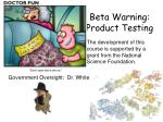 beta warning product testing