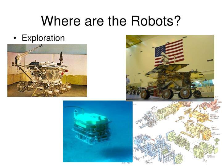Where are the Robots?