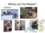 where are the robots3