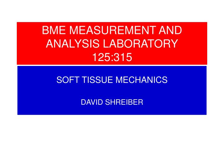 Bme measurement and analysis laboratory 125 315