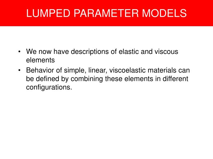 LUMPED PARAMETER MODELS