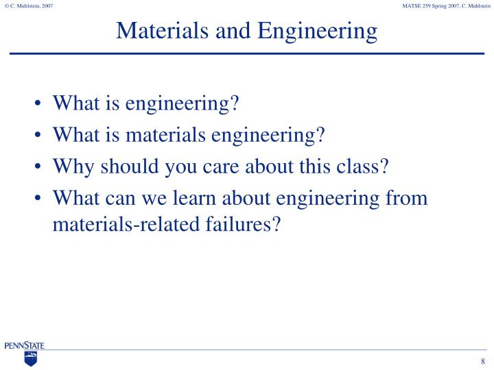 Materials and Engineering