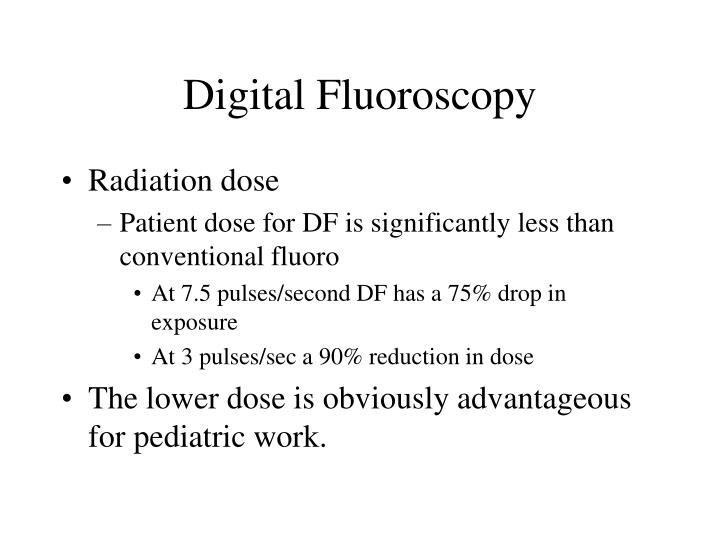 Digital fluoroscopy