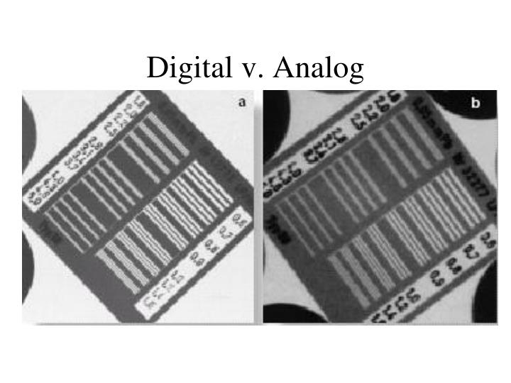 Digital v. Analog