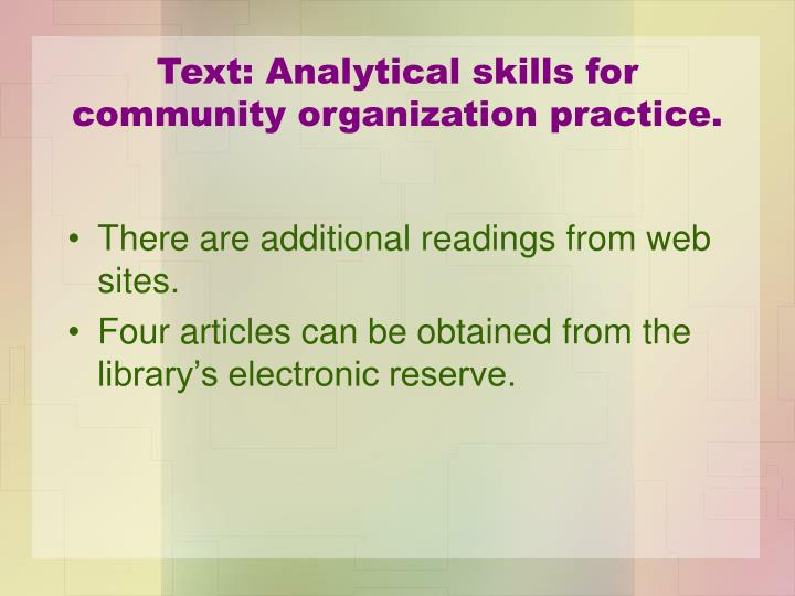 Text: Analytical skills for community organization practice.
