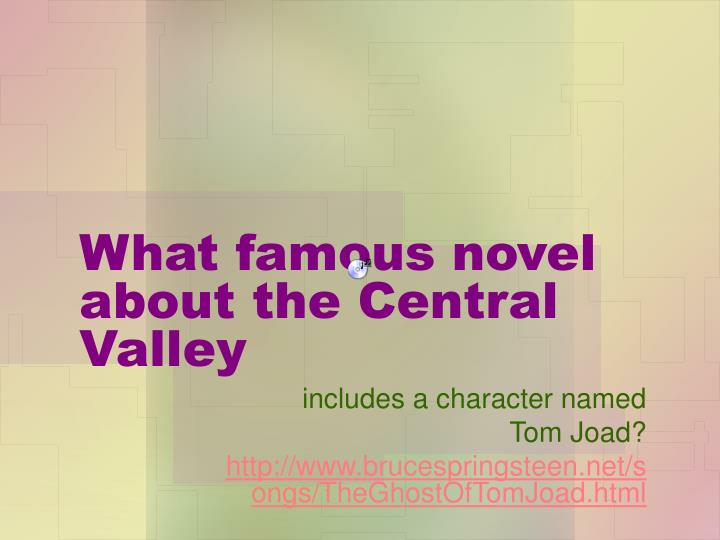 What famous novel about the Central Valley