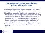 air carrier responsible for assistance without additional charge