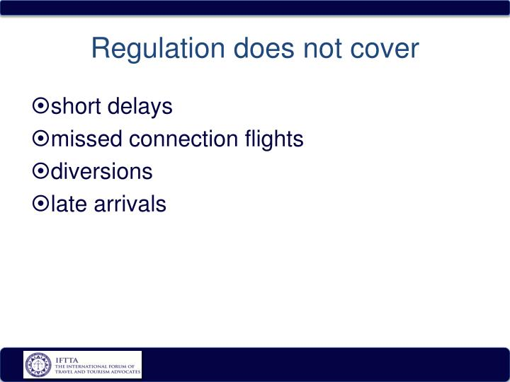 Regulation does not cover