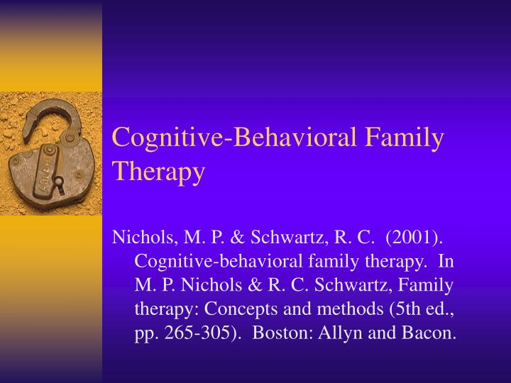 Cognitive behavioral family therapy