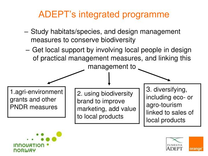 ADEPT's integrated programme