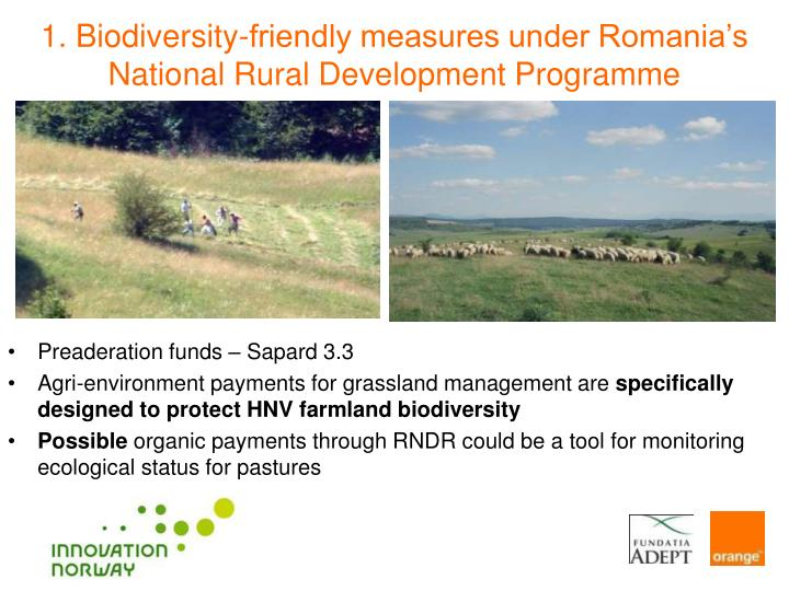 1. Biodiversity-friendly measures under Romania's National Rural Development Programme