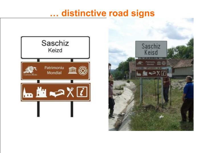 … distinctive road signs