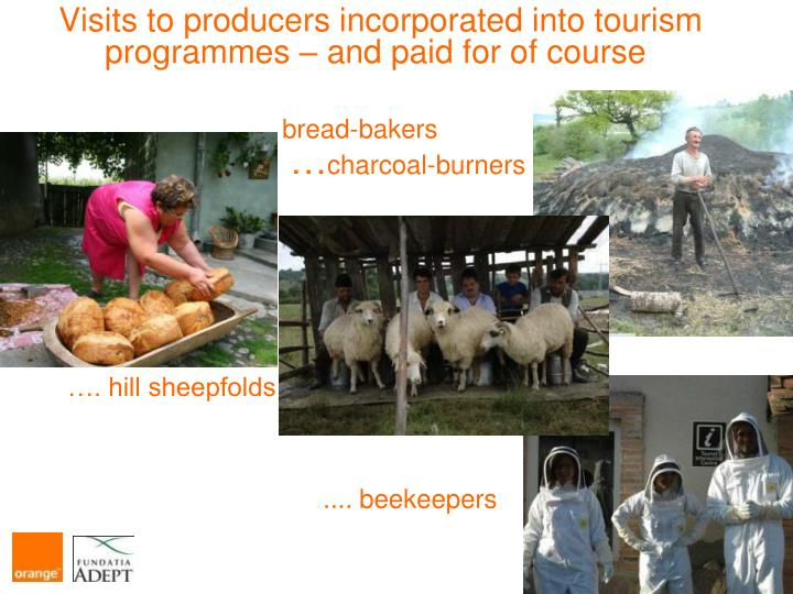 Visits to producers incorporated into tourism