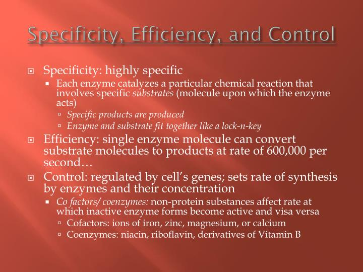 Specificity, Efficiency, and Control