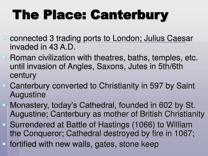 The Place: Canterbury