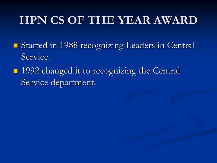 HPN CS OF THE YEAR AWARD