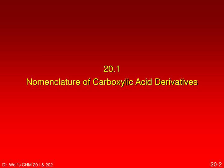 20 1 nomenclature of carboxylic acid derivatives