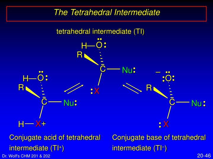 tetrahedral intermediate (TI)