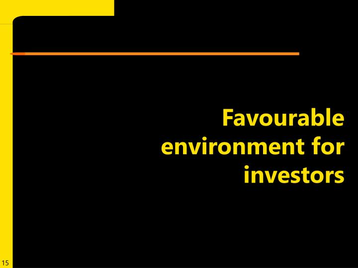 Favourable environment for investors