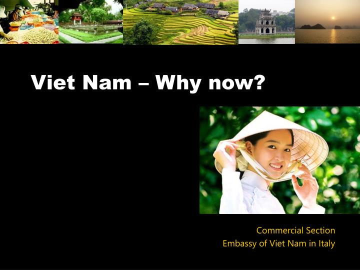 Viet nam why now