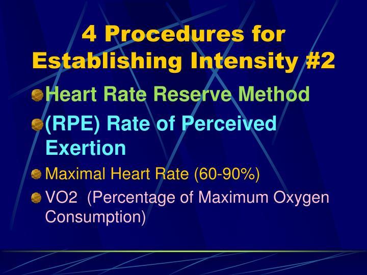 4 Procedures for Establishing Intensity #2