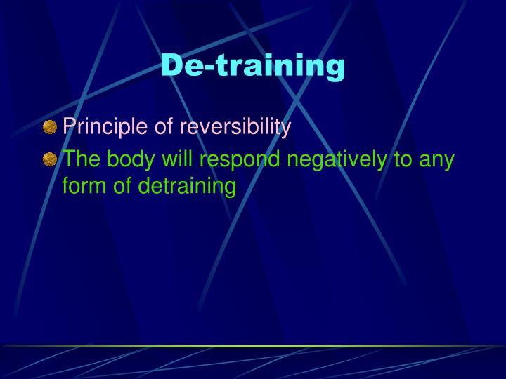 De-training