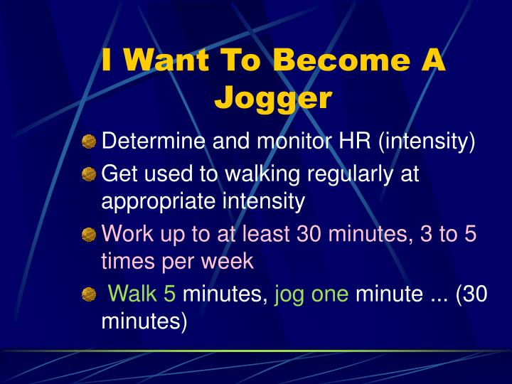 I Want To Become A Jogger