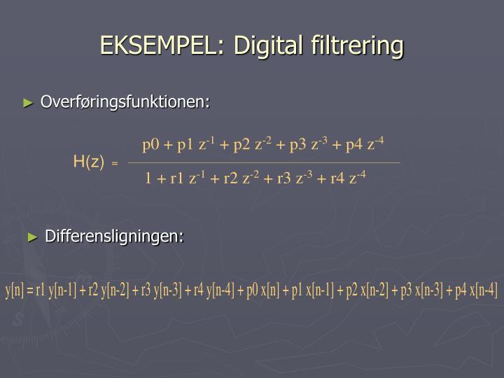 EKSEMPEL: Digital filtrering