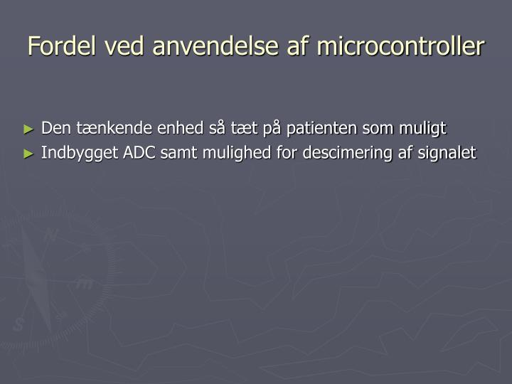 Fordel ved anvendelse af microcontroller