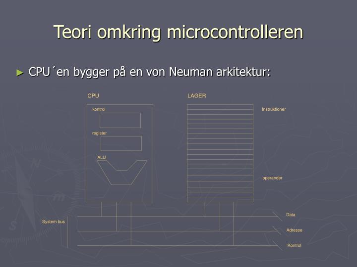 Teori omkring microcontrolleren