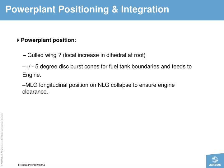 Powerplant Positioning & Integration