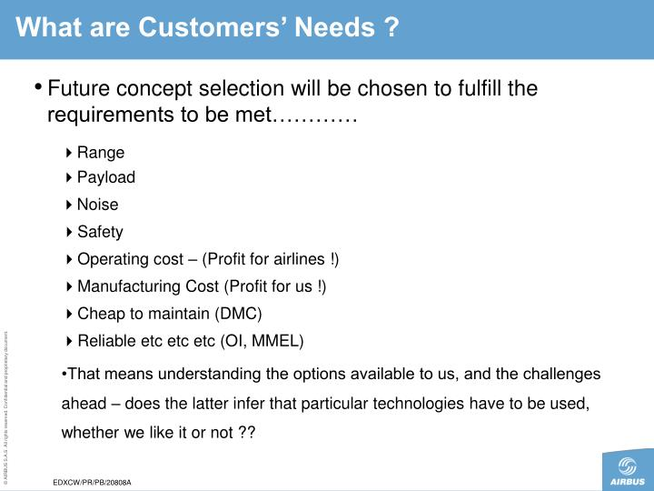 What are Customers' Needs ?