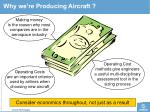 why we re producing aircraft