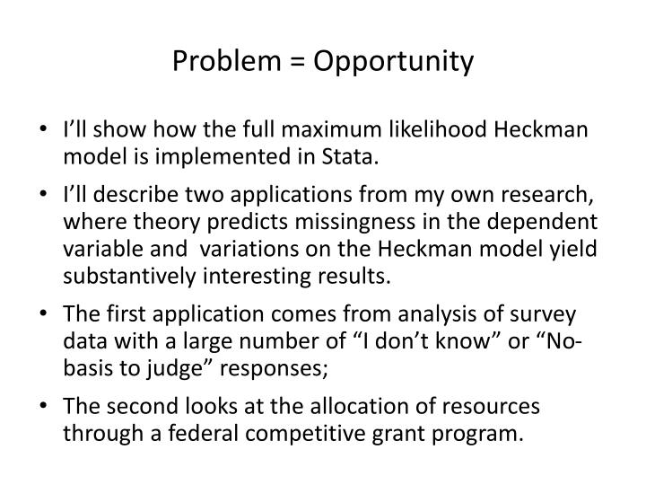 Problem = Opportunity