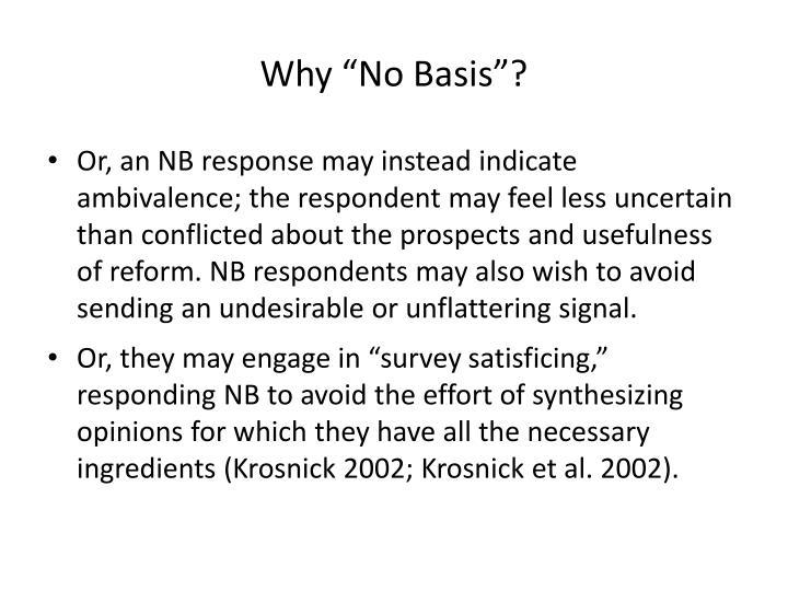 """Why """"No Basis""""?"""