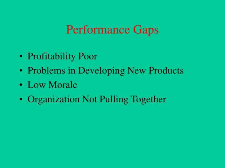 Performance Gaps