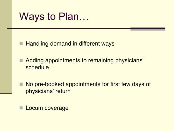 Ways to Plan…