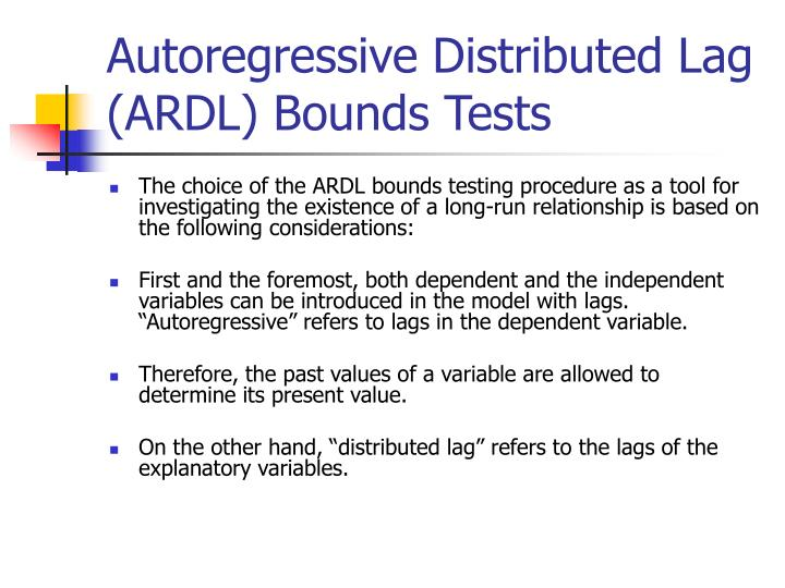 Autoregressive Distributed Lag (ARDL) Bounds Tests