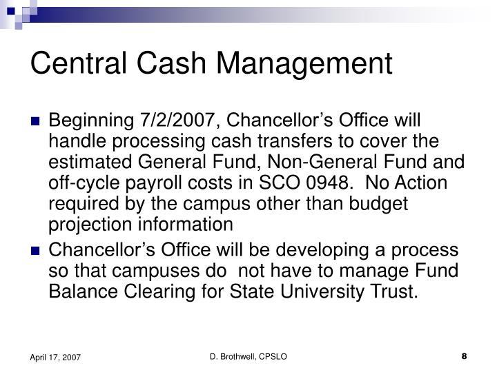Central Cash Management