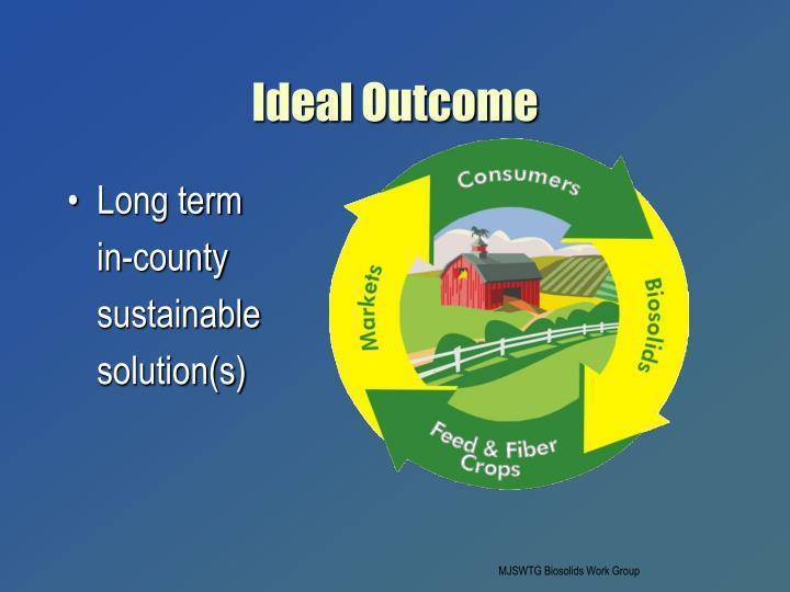 Ideal Outcome