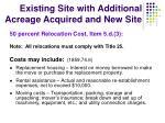 existing site with additional acreage acquired and new site10