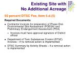 existing site with no additional acreage4