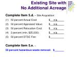 existing site with no additional acreage5
