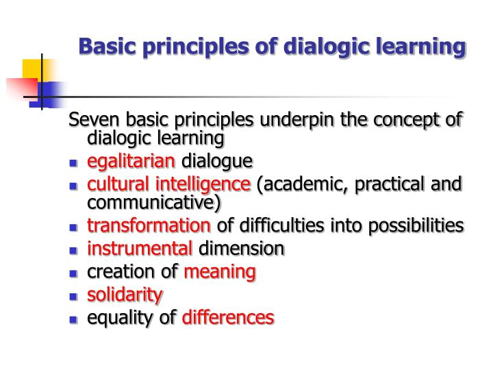 Basic principles of dialogic learning